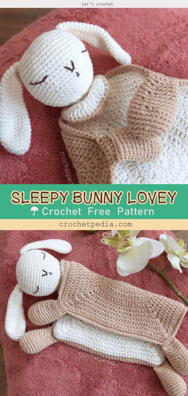 SLEEPY BUNNY LOVEY – FREE CROCHET PATTERN