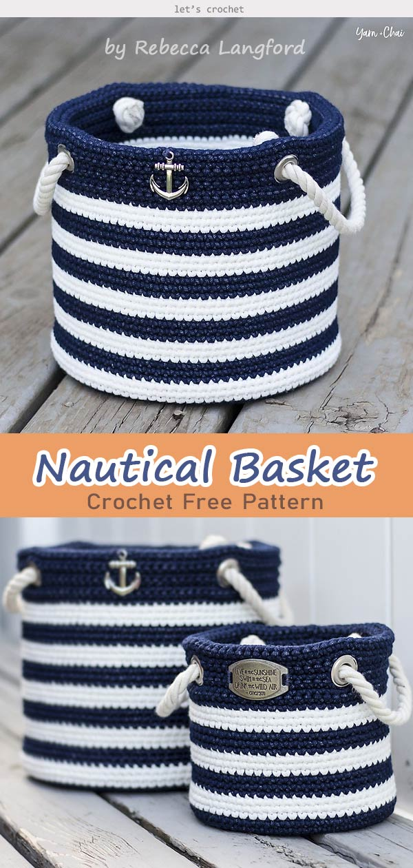Nautical Basket Crochet Free Pattern