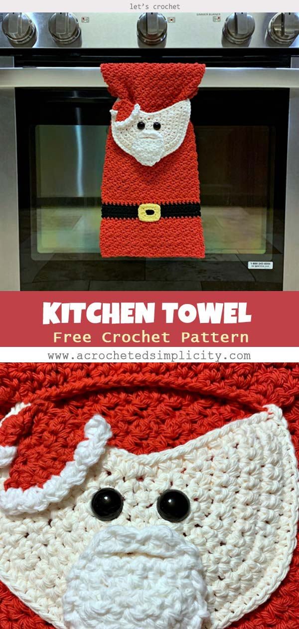 CHRISTMAS SANTA CLAUS KITCHEN TOWEL FREE CROCHET TOWEL PATTERN